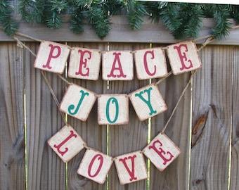 Peace, Love, Joy Banner, Burlap Christmas Banner, Holiday Decor, Rustic Christmas Decor, Christmas Photo Prop, Holiday Mantle Home Decor