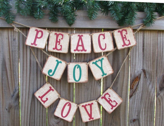 Peace, Love, Joy Banner, Burlap Christmas Banner, Holiday Decor, Rustic Christmas Decor, Christmas Photo Prop, Holiday Mantle Home Decor