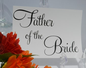 Wedding Reception - Father of the bride / Father of the Groom Sign