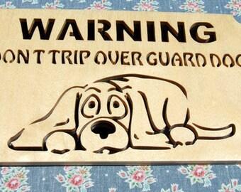 WARNING Don't Trip Over Guard Dog