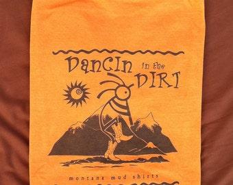 dancin in the dirt