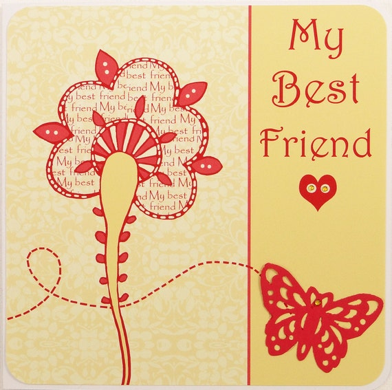 My best friend - Greeting card for Mother, mum or a best friend