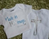 Made in HIS image-Christian bodysuit/shirt baby boy-light blue-NB, 3, 6, 9, 12, or 18 month. Unique gift for shower, baptism or dedication.