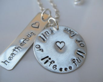 Full of Life... Full of Love hand stamped necklace with name of your choice
