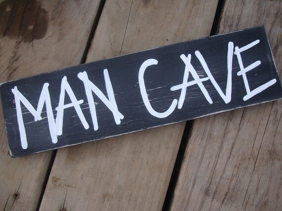 Man cave - black and white distressed sign