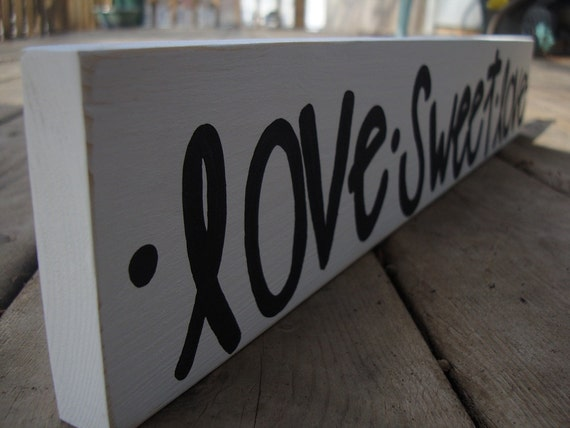 black and white Love sweet love sign- photo prop - wedding - baby