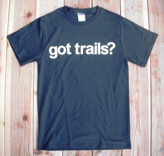 reserved for rob - GOT TRAILS t-shirt.