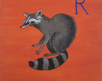 R is for Raccoon.