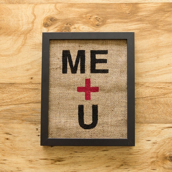 SALE. Me and U burlap decor - typography, wall decor, newlywed gift