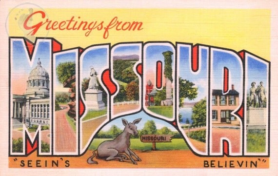 Greetings from Missouri - Seein's Believin'  Vintage Large Letter Postcard Giclee Print