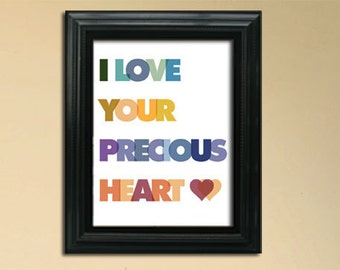 "I Love Your Precious Heart Poster - Printable PDF - 8"" x 10"""