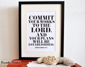 Commit Your Plans. Proverbs 16:3. 8x10. DIY Printable Christian Poster. Bible Verse.