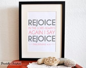 Rejoice in the Lord Always. Philippians 4:4. Printable Christian Typographical Art. Bible Verse. PDF. 8x10.