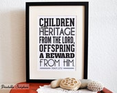 Children are a reward. Psalm 127:3. 8x10in  DIY Printable Christian Poster. PDF.Bible Verse.