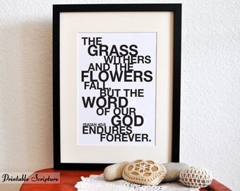 Isaiah 40:8. The Word Endures Forever. 8x10 DIY Printable Christian Poster.Bible Verse.