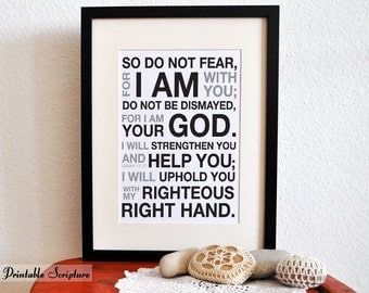 Isaiah 41:10. I AM your God. 8x10. PDF. DIY Printable Christian Scripture Poster. Bible Verse.
