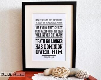 Printable Christian Typography Art. Romans 6:8-9. No longer. 8x10. Bible Verse.