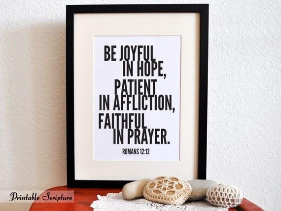 Joyful in Hope. Romans 12:12. DIY. PDF. 8x10 Printable Scripture Poster.