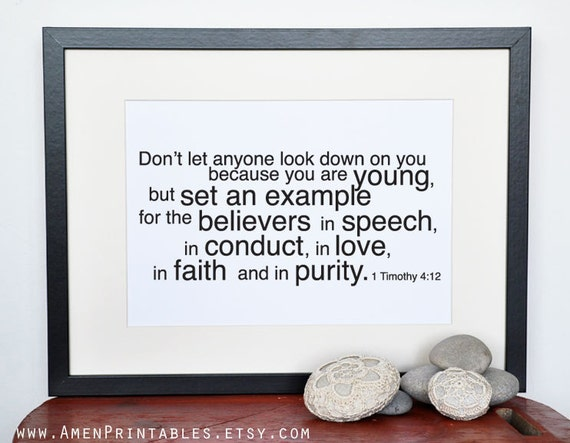 Example. 1 Timothy 4:12. 8x10in. DIY. Printable Christian Poster. Bible Verse.