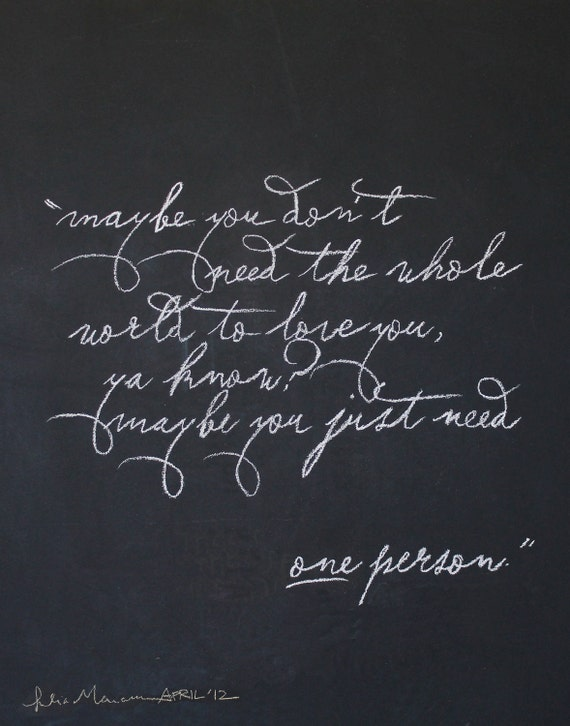 Limited Edition April 2012 Chalkboard drawing,  Typography of Kermit the frog's quote.