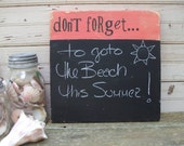Don't Forget... Reminder Wooden Handpainted Chalkboard Sign, Great to hang by door, to-do lists, kid activities, fun quotes