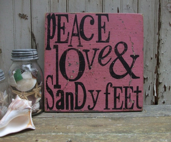 Peace, Love and Sandy Feet, 11x11 Square Handpainted Wooden Beach Sign, Great Summer Cottage, Memories Wall Art.