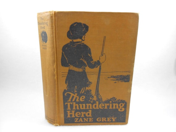 CLEARANCE Zane Grey Thundering Herd Book L-Y First Edition 1925