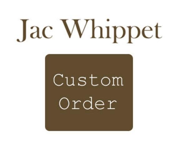 Custom Order For Whitney