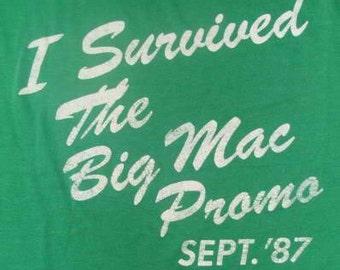 Vintage 87 I Survived The BIG MAC PROMO Mc Donald's Green T shirt