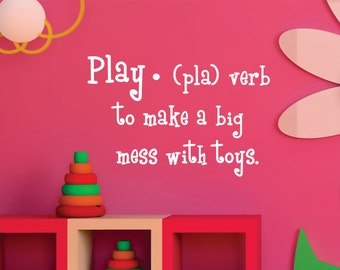 Childrens Wall Decal  Play Definition - Playroom Vinyl Wall Art - Childrens Playroom Decor