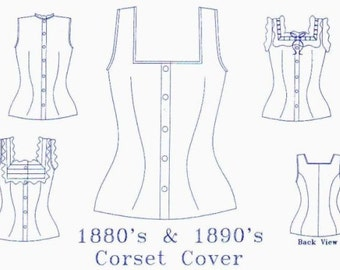 Corset Cover Pattern: Victorian Sewing Pattern, Multi Sized Underwear Pattern. 1880-9