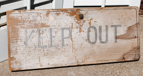 Vintage Painted Wooden Sign / KEEP OUT