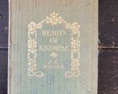 Beauty of Kindness by J.R. Miller