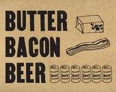 8x10 art print butter bacon beer