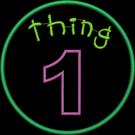 Thing1 Thing2 through Thing 9 Applique Set.