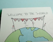 "New Baby Card: ""Welcome to the World"""