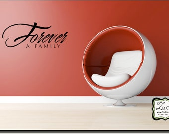 """Forever a Family 23""""w x 8.9""""h (FA016)- Vinyl Decal for walls, tiles, doors, windows, mirrors, crafts, and more"""