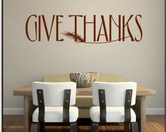 """Give Thanks 23""""w x 5.6""""h (G005)- Vinyl Wall Art/ vinyl decal for walls, tiles, doors, windows, mirrors, crafts, and more"""