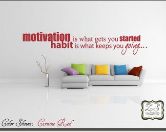 "Motivation is what... 23""w x 4.2""h (IN029)- Vinyl Wall Art/ vinyl decal for walls, tiles, doors, windows, mirrors, crafts, and more"