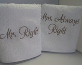 Mr. Right / Mrs. Always Right  Cotton Terry Hand Towel Set