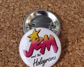 Jem & the Holograms 1.5 inch Button (1 Button)