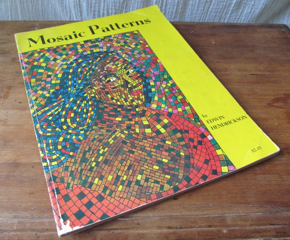 Mid Century Book of Mosaic Patterns - 4 Color Plates