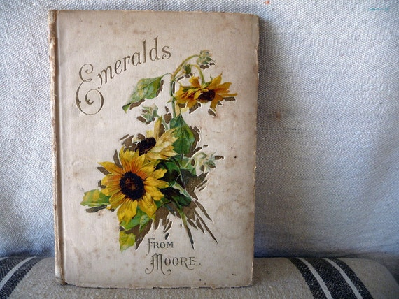 Vintage Book Poems 1906 Illustrated// Emeralds From Moore// Flowers Cottages// Collage Altered Art