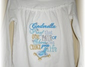Cinderella...Proof that ONE Pair of Shoes Can Change Your Life Embroidered Shirt