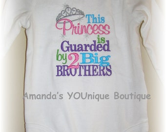 This Princess is Guarded by 2 Big Brothers Custom Embroidered Shirt, Big Brother, Little Sister, girls, boys, toddlers, gifts