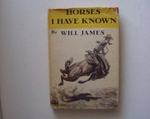1946 Horses I Have Known Book by Will James