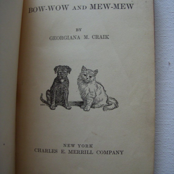 1911 Bow Wow and Mew Mew childrens book