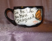 Inspirational Monarch Butterfly Hand Painted Stoneware Coffee Mug or Soup Bowl