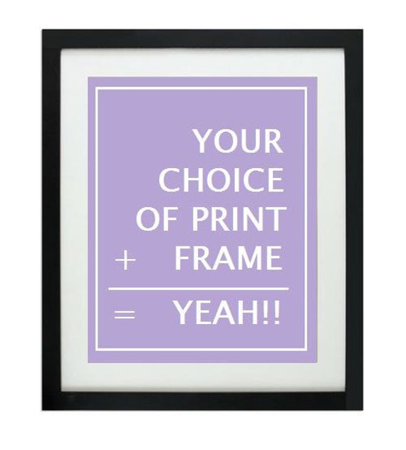 8x10 frame plus quote poster print - FAST SHIPPING