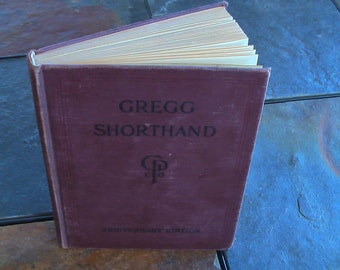 Vintage Book Gregg Shorthand Anniversary Edition 1929 Vintage Secretary